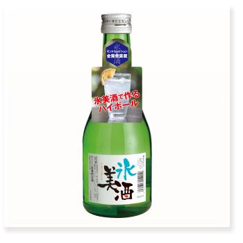 氷美酒 300ml